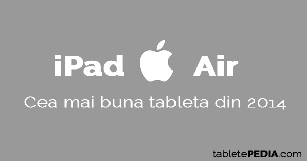 iPad Air pret specificatii 2014